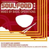 Renegade Presents...Soul Food Mixed by Basic Operations 2006