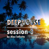 Deephouse session 3