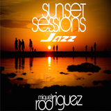 Sunset Sessions (Jazz Edition Mini Set) by Miguel Rodriguez