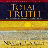 Total Truth Week 1