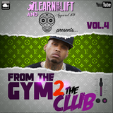 @LearnAsYouLift & @Apparel_89 - From The Gym 2 The Club (Volume.4)