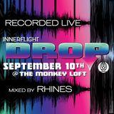 Recorded LIVE @ Innerflight Music 'DROP' _ Monkey Loft | Seattle : 09.10.16 - mixed by Rhines