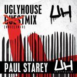 PAUL STAREY - UGLYHOUSE Mix [003] [2013]