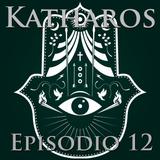Katharos - Episodio 12