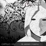LALETRACAPITAL PODCAST 142 - DE JARDINES Y PUERTAS (OMC RADIO)