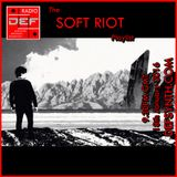 D.E.F. The Soft Riot Playlist - see them 6th Feb Leopard Doncaster