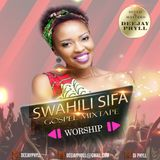 Dj Phyll - Swahili Sifa Gospel Mixtape