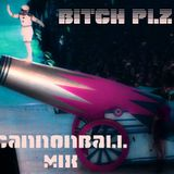Bitch Plz - Cannonball Mix ( A DnB Mix By Miss Haze And Corrine )