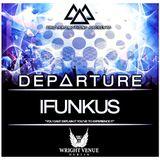 Trio Promotions Presents: IFUNKUS - D E P A R T U R E (Competition Mix)