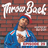 Throwback Radio #29 - DJ CO1 (Hip Hop Party Mix)