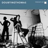 XLR8R Podcast 433: DoubtingThomas