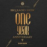 BBQ Radio Show #053 hosted by EDDISON | First Anniversary