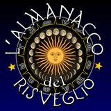 L'Almanacco del Risveglio - L'Oroscopo di Radio Kaos Italy - Speciale Estate 2017
