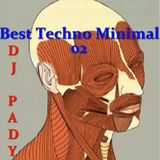 BEST MINIMAL TECHNO 02...REEEDITION..DJ PADY DE MARSEILLE