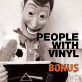 People With Vinyl Bonus #3