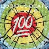 Dubious Beats Vol.6 :100