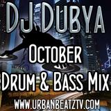DJ Dubya - October Drum & Bass  Mix 2013 - www.urbanbeatztv.com