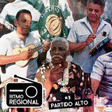 Ritmo Regional #03 [ Partido Alto ]