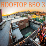 Max Stark°s Rooftop BBQ 3