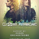 Zoses Live for Psymbionic and CloZee (1.19.17)