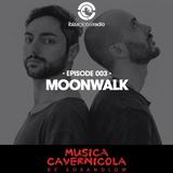 MOONWALK MUSICA CAVERNICOLA RADIO SHOW
