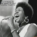 A Tribute To The Queen Of Soul Aretha Franklin
