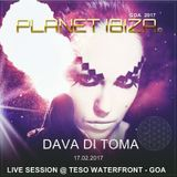 Planet Ibiza - Dava Di Toma / LIVE SESSION from Teso Waterfront - Goa 17.02-2017
