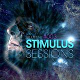 Blufeld Presents. Stimulus Sessions 003 (on DI.FM 13/01/16)