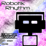 RR060 - Get Down (House Mix by Masato Robot)