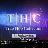 T.H.C. Trap Hop Collection Vol. 29