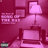 Mixtape #49: The Best of Song Of The Day, Vol. 4