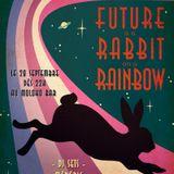 Le futur est un lapin sur un arc-en-ciel