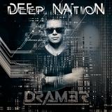 PODCAST DEEP NATION #DRAM3R