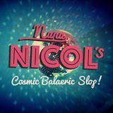 Nana Nicol's Cosmic Balaeric Slop - 22nd January 2017