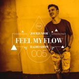 JOERJUNIOR - Feel My Flow (Radio Show) 005