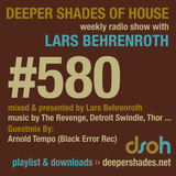Deeper Shades Of House #580 w/ exclusive guest mix by ARNOLD TEMPO