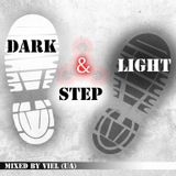 Viel - Dark & Light Step