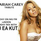 NIU FM MIX 11.03.14 Mariah Carey Tribute (mini mix) - DJ EA KUT