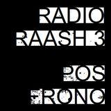 Radio Raash #3 - Pos Frono