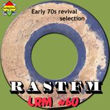 Early 70s Revival Session - RastFM #LoveReggaeMusic Show 60 20/10/2018