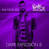 MA NOU SO  DARK EXPLOSION 8