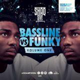 @SHAQFIVEDJ - Bassline VS Funky #HouseBound Vol.1