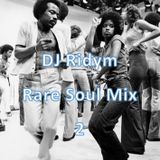 DJ Ridym - Rare Soul Mix 2