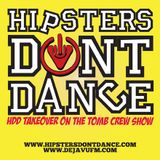 HDD Takeover on The Tomb Crew Show, Deja Vu Fm