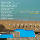 SONGS FOR JUNE 2016