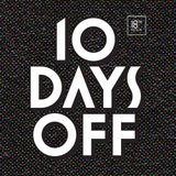 10 Days Off 2012 - Day 01 - Pachanga Boys
