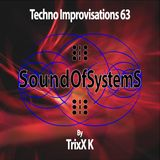 Techno Improvisations: episode 63