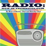 'Radio: Now In Technicolour' Episode 7 (Recorded for Chorlton FM)