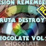 SESION REMEMBER CHOCOLATE VOL.2