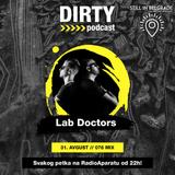 :: DIRTY PODCAST 076 :: LAB Doctors [RadioAparat]
